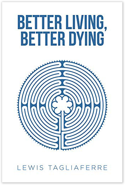 Better Living, Better Dying book cover.